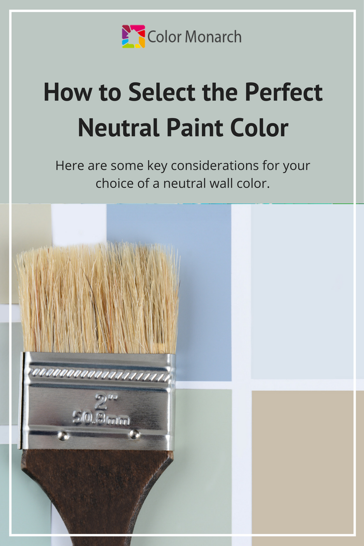 How to Select the Perfect Neutral Paint Color