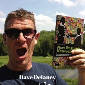 """Pic: Dave Delaney, author of """" New Business Networking"""""""