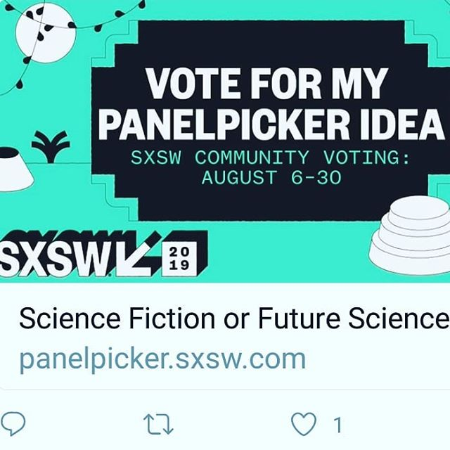 "Vote for our panel ""Science Fiction or Future Science"" hosted by Aerospace Industries to be featured @sxsw ..panelists include Margaret Weitekamp curator at Smithsonian National Air and Space Museum, Kevin Grazier, planet scientist with NASA,  and yours truly. #SXSW #Science #Afrofuturism #SF"
