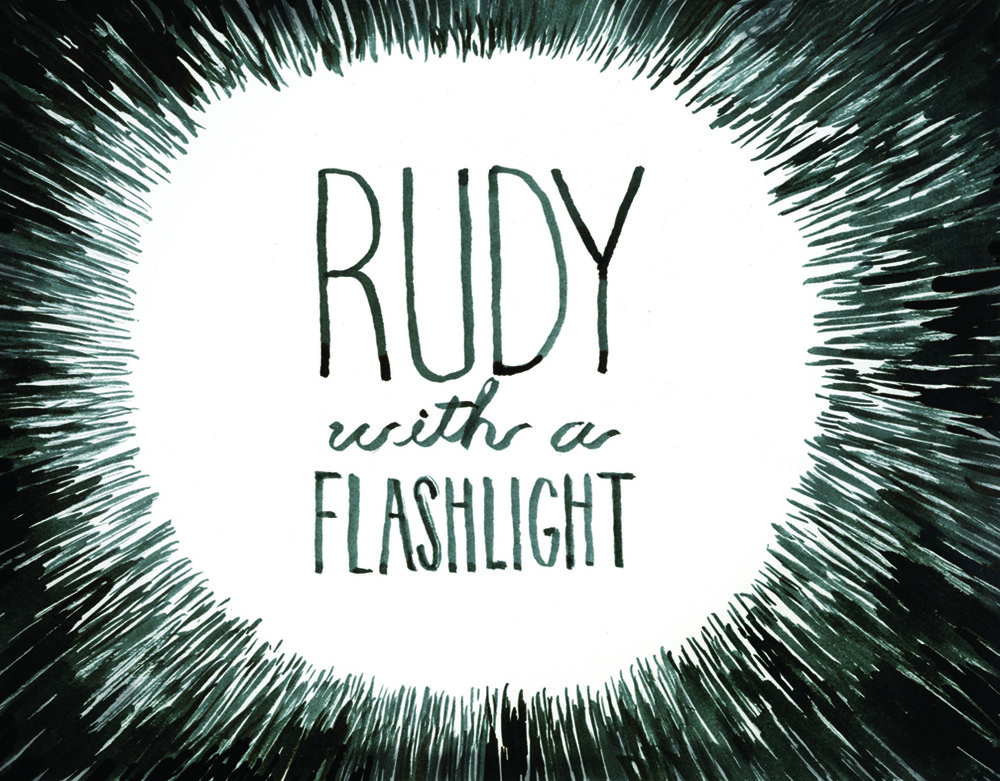 RUDY WITH A FLASHLIGHT ANIMATION