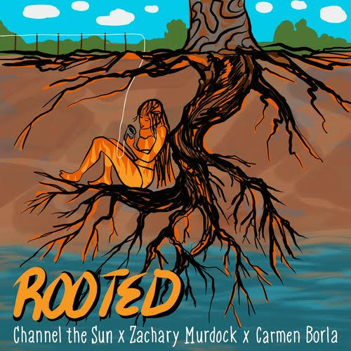 ROOTED by Zachary Murdock x Carmen Borla