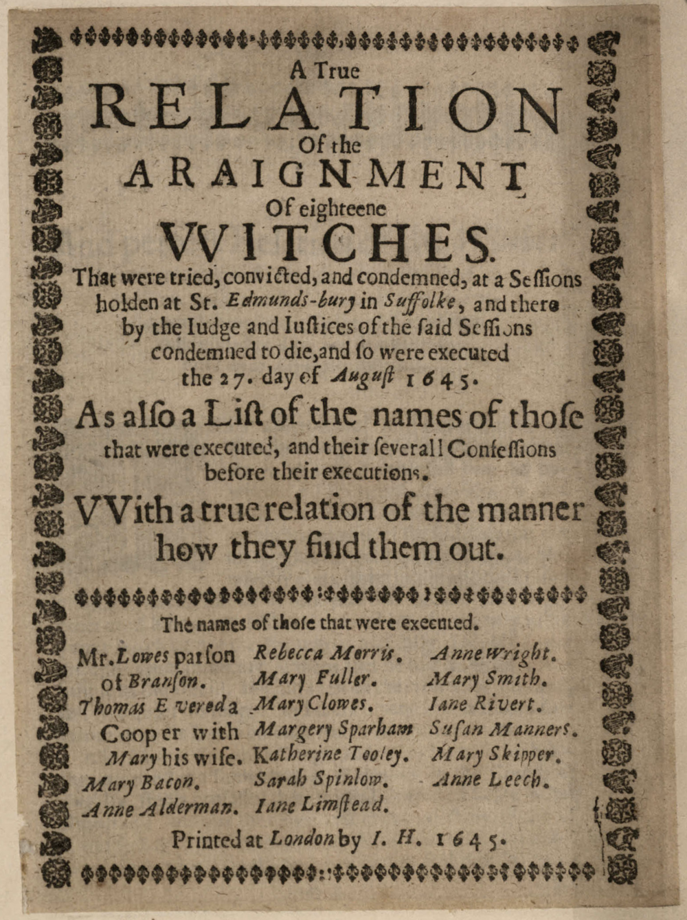 A True Relation of the Araignment of eighteene Witches 1645 -  Click here  to read