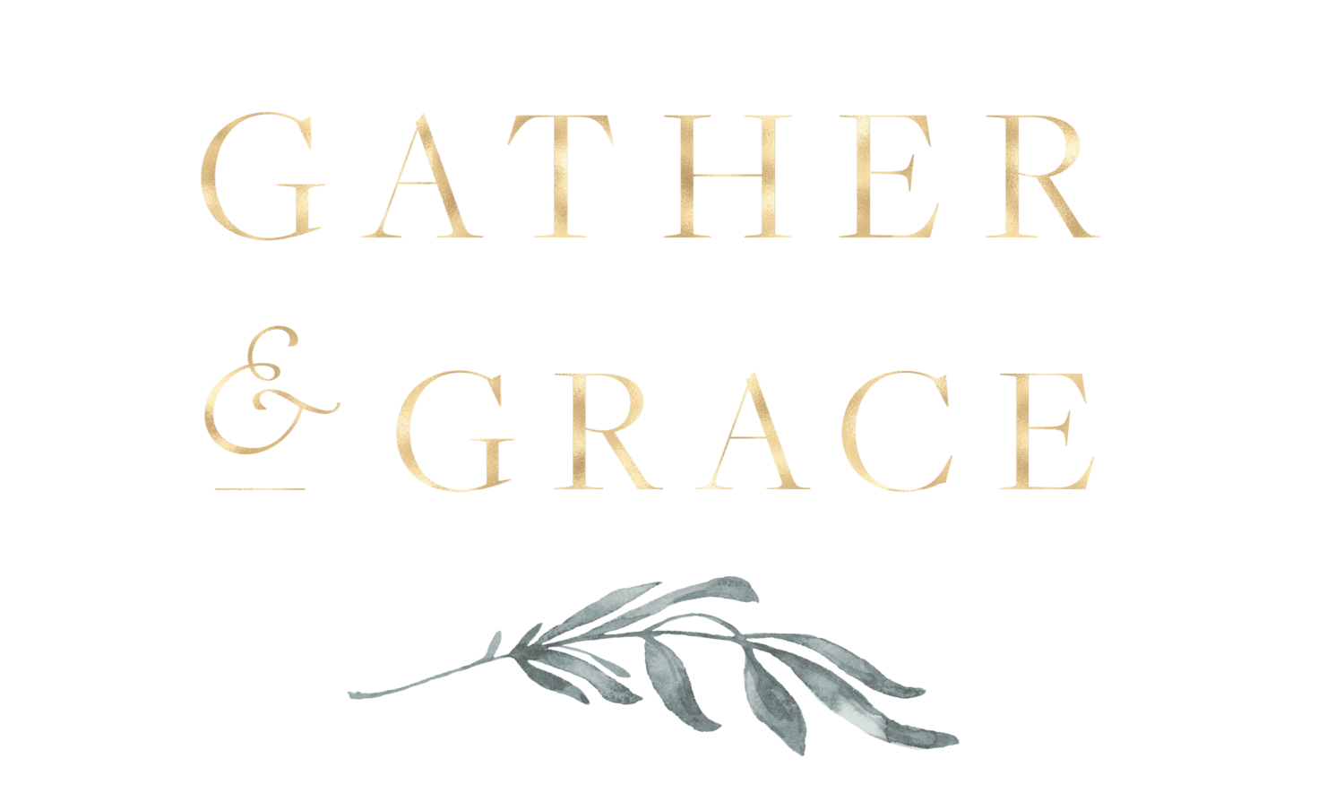 Gather & Grace
