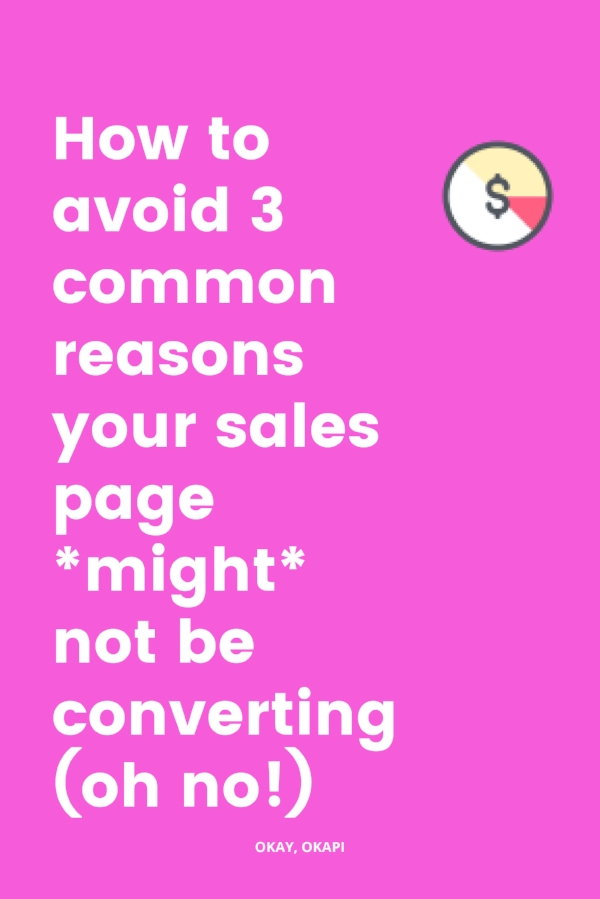 There are lots of reasons your sales page might not be converting. And it's not always easy to find the glitch. Fortunately, this week's post talks about three common pitfalls that keep your sales page from converting and how to avoid them. Let's dive in! #salespage #copywritingtips