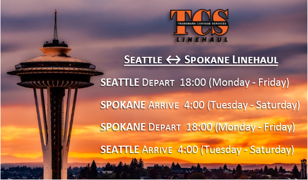 Our Seattle - Spokane Linehaul Schedule