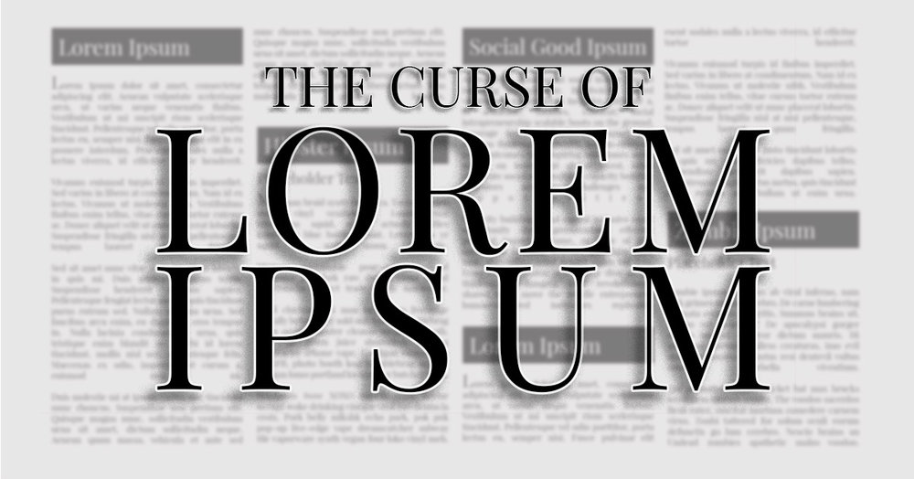 Header image, random newspaper print with 'The Curse of Lorem Ipsum' superimposed