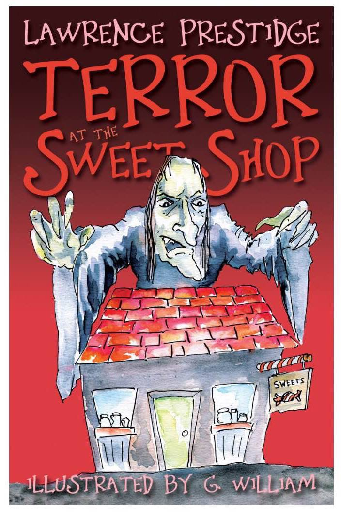 Terror at the Sweet Shop Front Cover.jpg