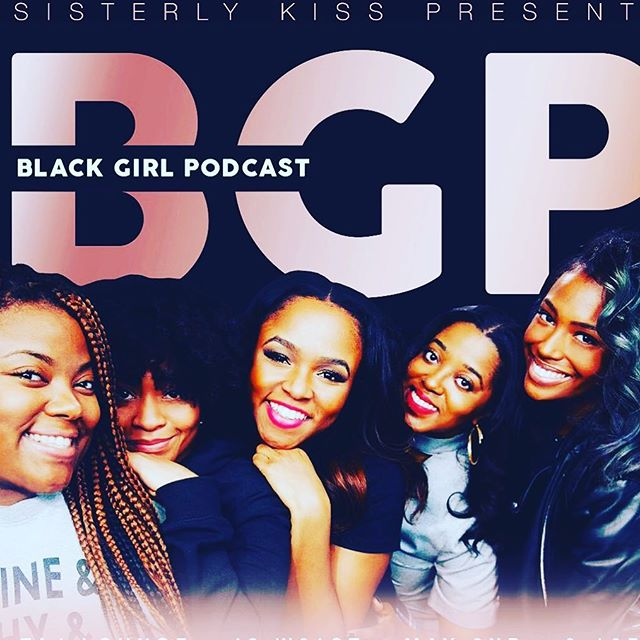 Black Girl Podcast TONIGHT LIVE