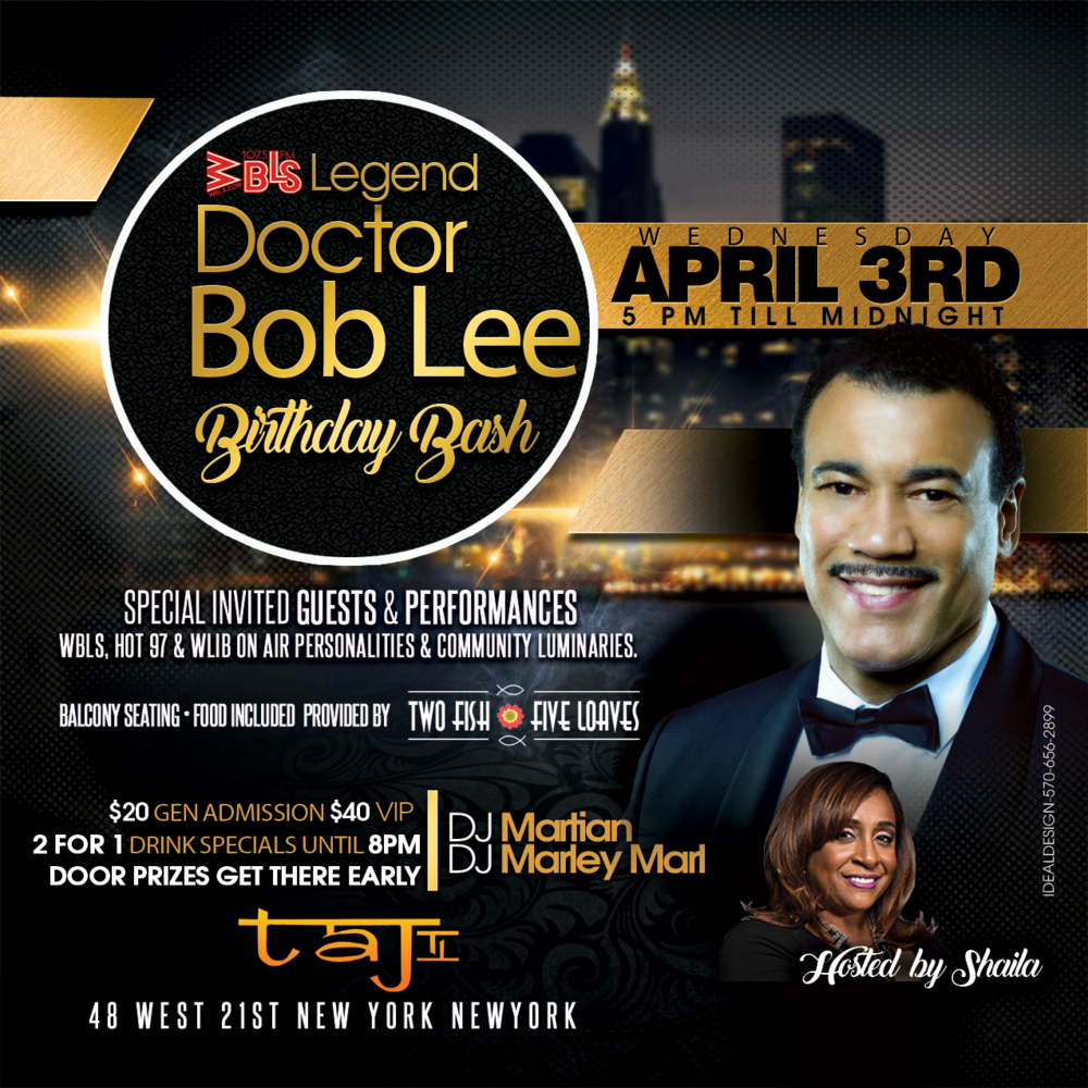 Purchase tickets to Doctor Bob Lee's Birthday Bash hosted by yours truly Shaila!BUY TICKETS BELOW -