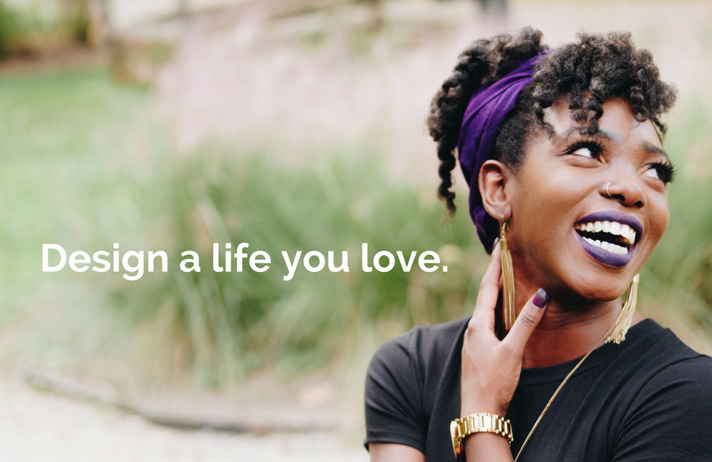 Design a life you love..jpg