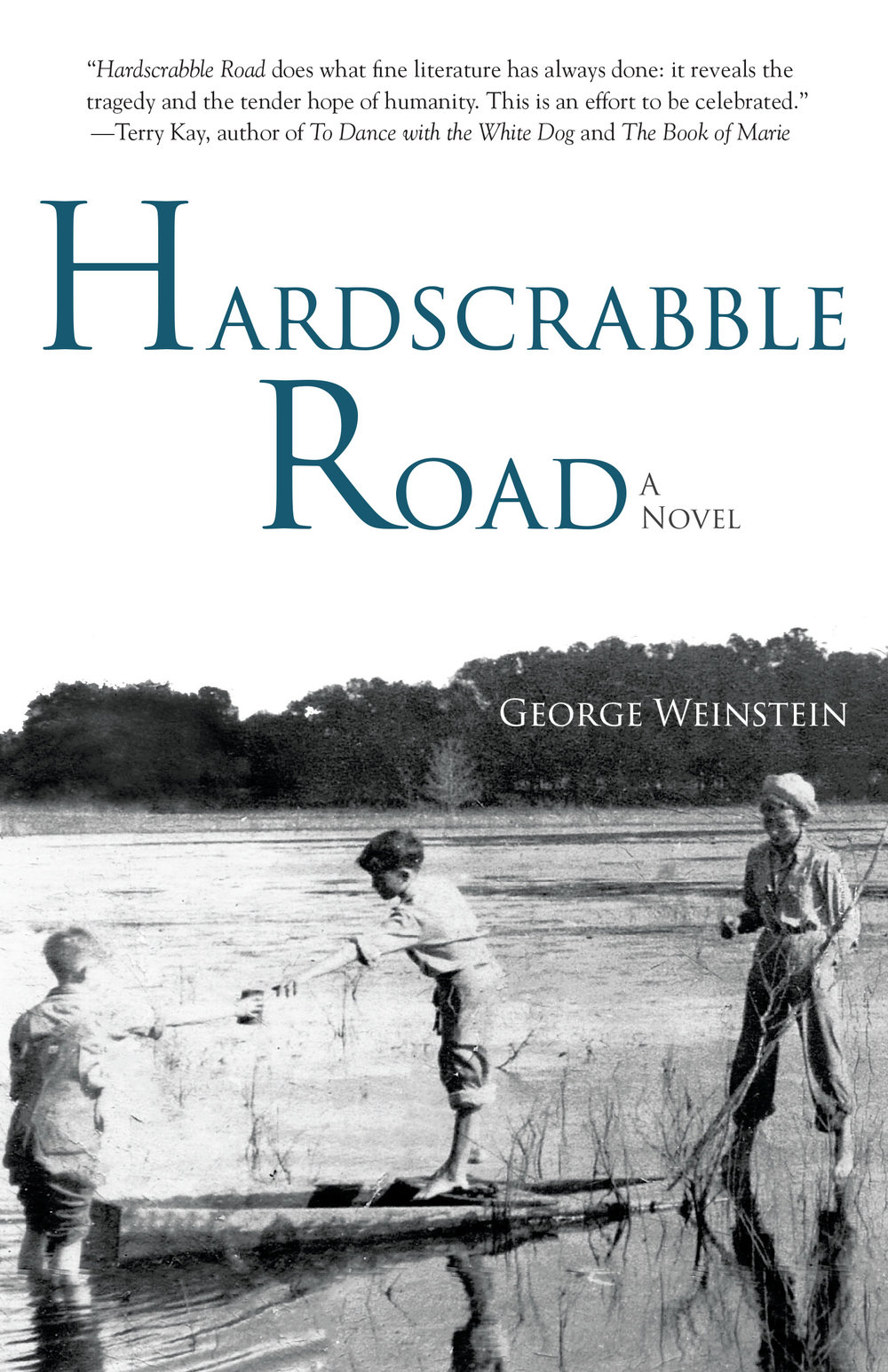 Hardscrabble Road by George Weinstein (SFK Press, 2018)