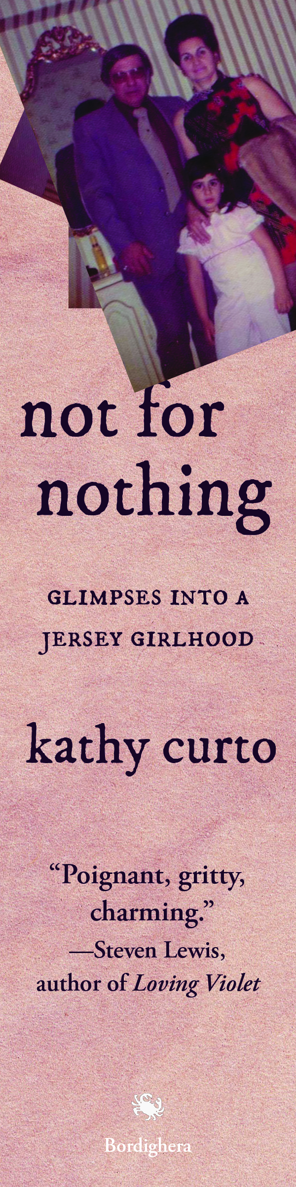 Bookmark for Kathy Curto's memoir, Not for Nothing