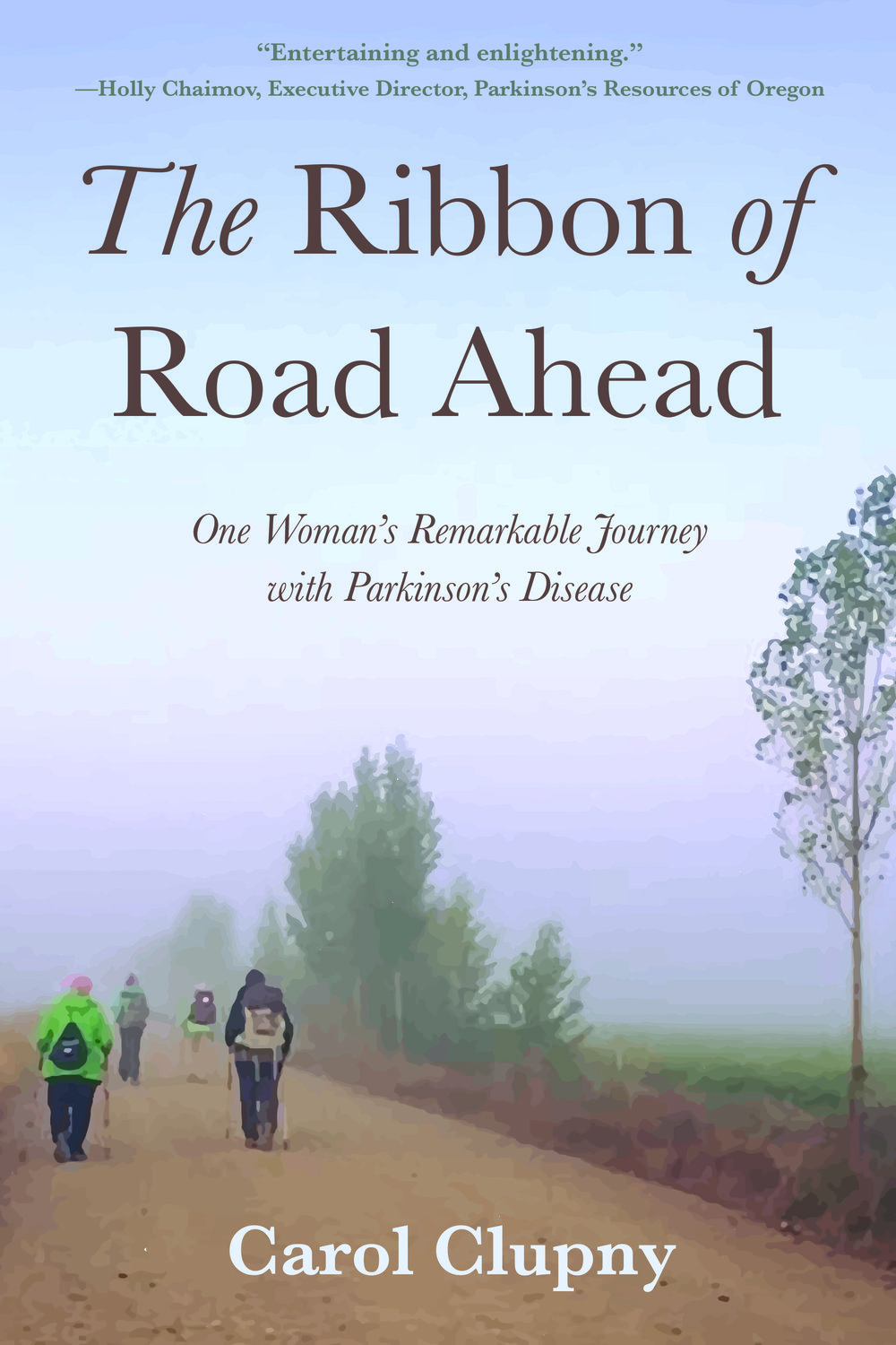 The Ribbon of Road Ahead (Ultreia Books, March 2019)