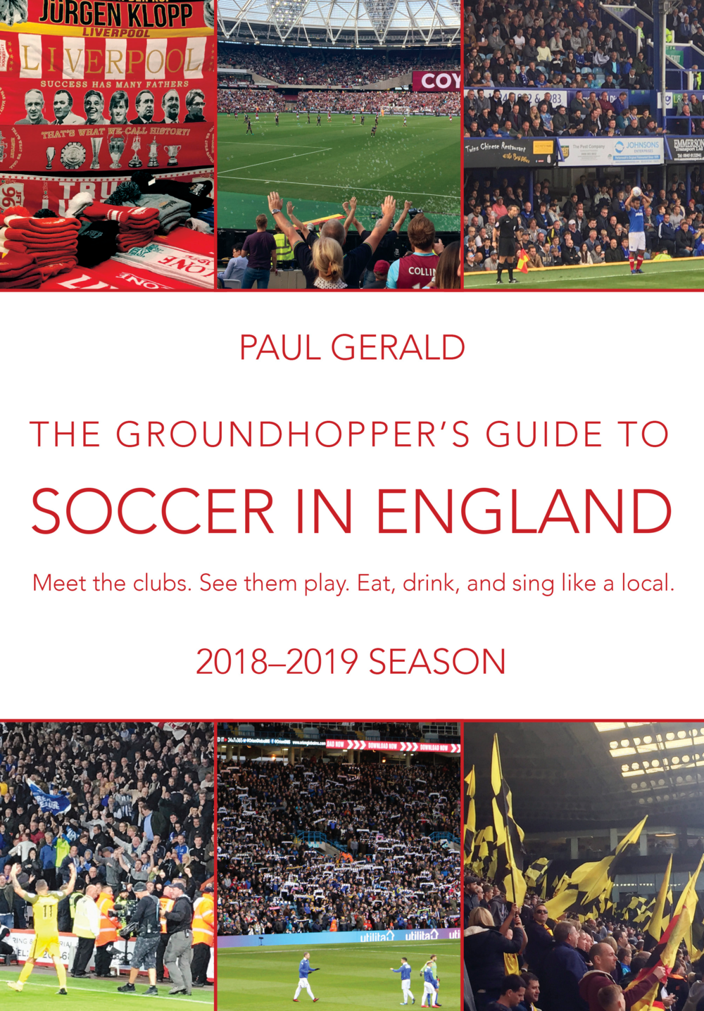 Soccer in England by Paul Gerald (Bacon & Eggs Press, August 2018)