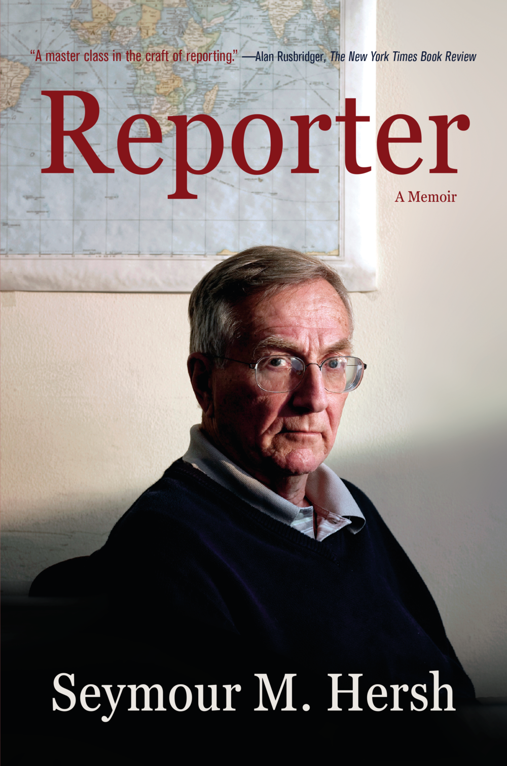 Reporter by Seymour M. Hersh (Vintage, May 14, 2019)
