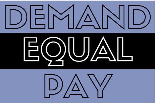 Demand Equal Pay.JPG