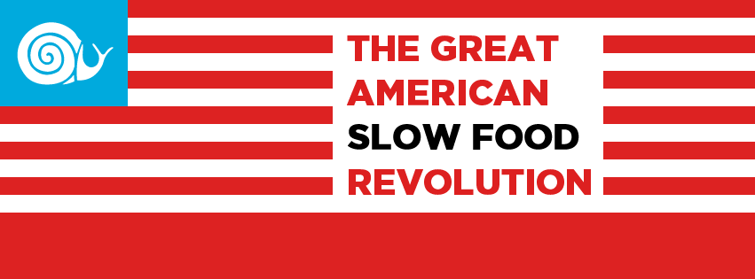 The Great American Slow Food Revolution