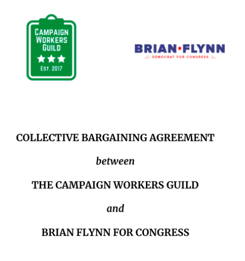 "BRIAN FLYNN FOR CONGRESS - Campaign workers for Brian Flynn, Democratic candidate for NY-19, is the first campaign in New York to ratify a CWG contract. Political Director and CWG member Leslie Berliant put it best when she said ""I am proud to work for a campaign that not only talks about valuing workers, but also puts those values to work."