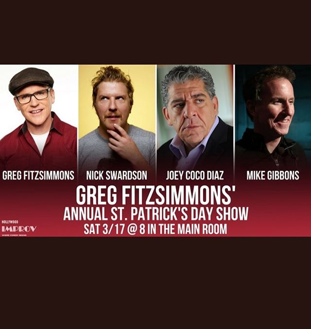 Annual St Paddy's Day show Sat! @hollywoodimprov w/ @madflavors_world joey Diaz @realnickswardson