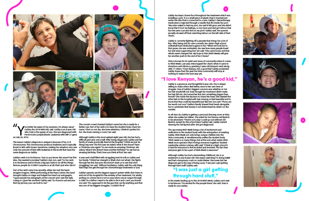 This is one of the spreads I created about Gabby, Vista's 2018 Wish Kid. She had two full spreads dedicated to sharing her life with childhood cancer.