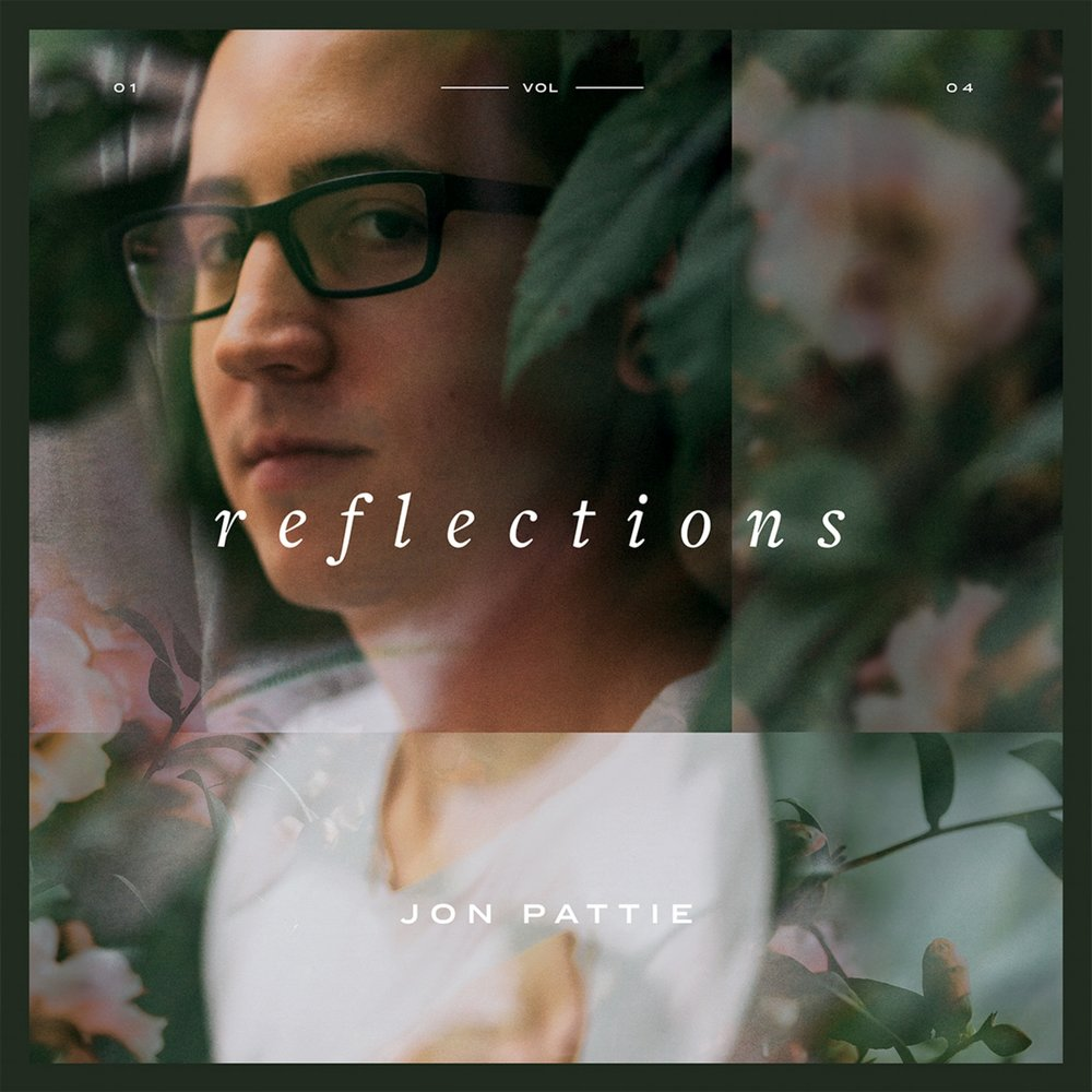 jon pattie reflections volume 1 ep won't be young state of mind