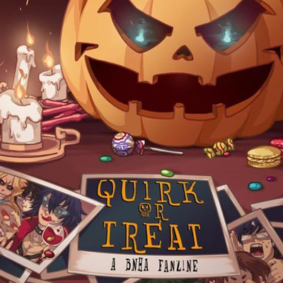 QUIRK or TREAT  Pre-Orders Close: Aug 22, 2018