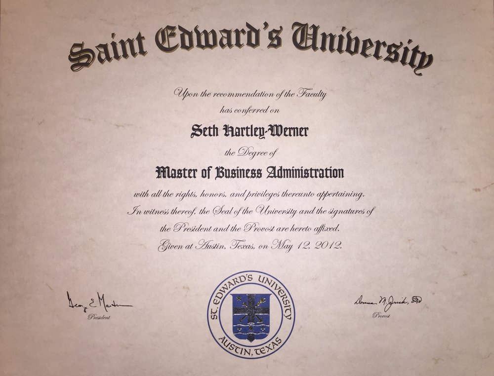 Master of Business Administration - St. Edward's UniversityAustin, Texas2012