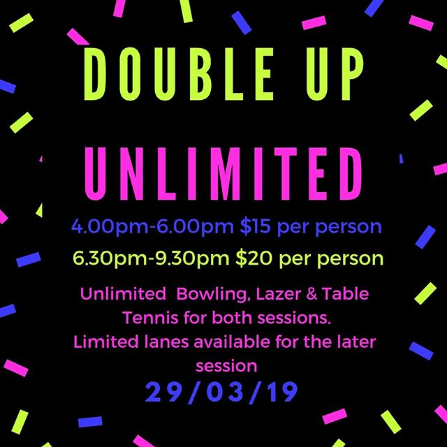 Don't Forget!! Double Up Unlimited TONIGHT!! Very limited lanes available for the 6.30pm session, so we've got a special 4pm session for only $15 pp tonight! #pitenpin #unlimitedpitenpin #doubleup #twoisbetterthanone #lazertag #tabletennis #bowling #tenpinbowling #tgif #discobowling