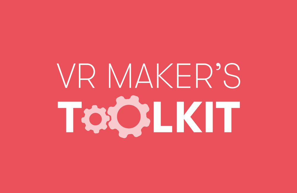 VR Maker's Toolkit -
