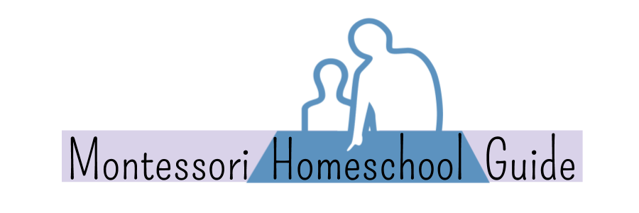 Montessori Homeschool Guide