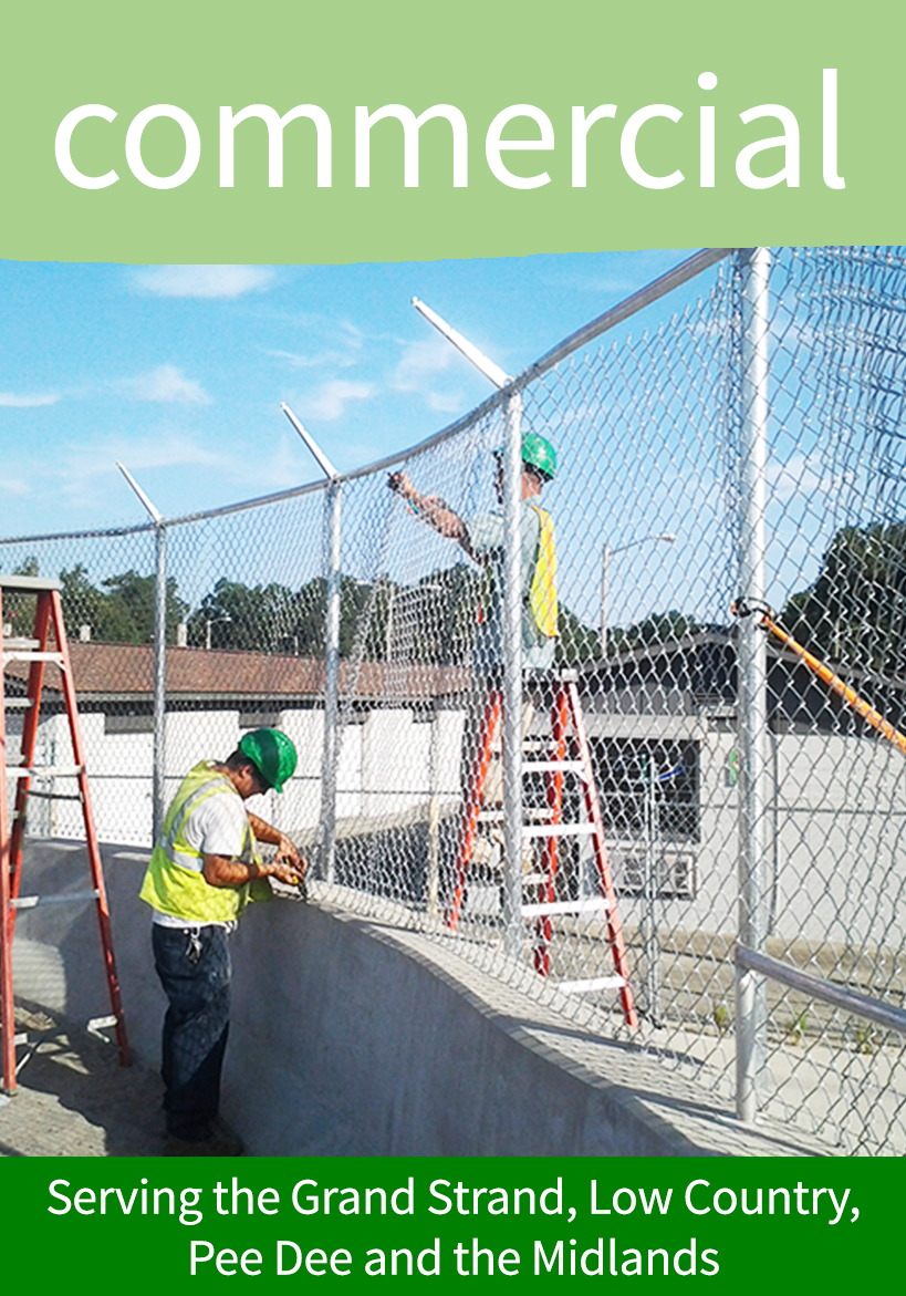 Commercial Fencing : Civic, Hotel, Attractions, Home Builder, Contractor, Education, Healthcare, Pet Care, Agriculture, Developers, Mini-Storage, Boat and RV Storage, Security Cages