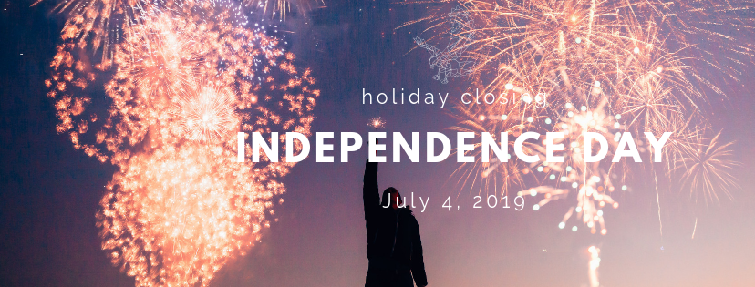 Fourth of July we are closed