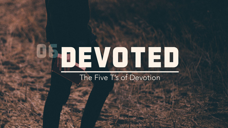 Devoted Series — Sermons — Grace Community Church