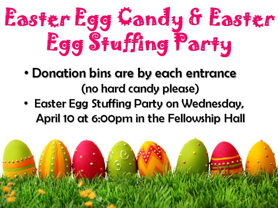 annoucement slide 2019 Candy Donation & Easter Egg Stuffing Party.jpg