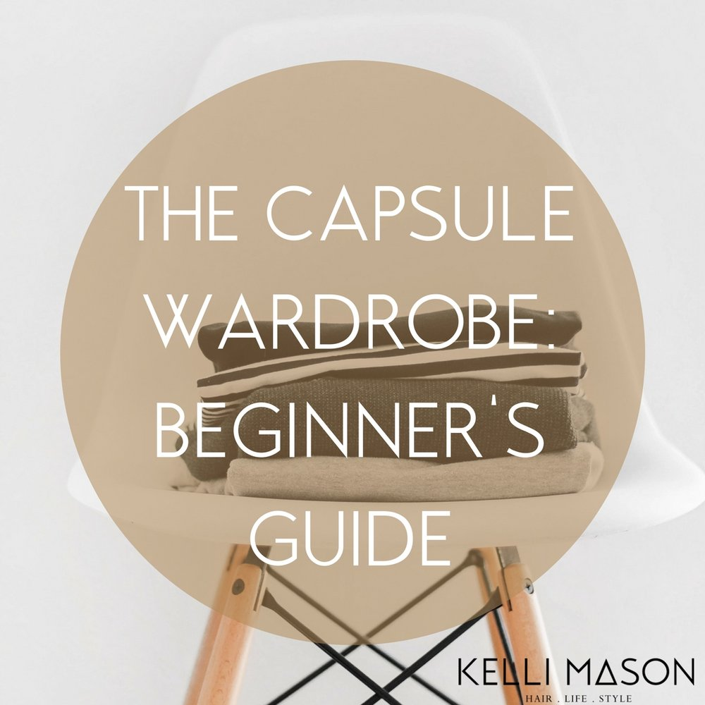 the capsule wardrobe_ beginner's guide.jpg