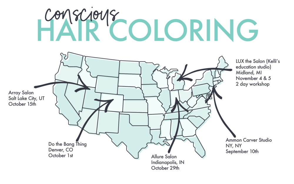 Kelli Mason's Conscious Hair Coloring Classes at Array Salon in Salt Lake City UT, Do the Bang Thing Denver, CO, Allure Salon INdianapolis IN, Ammon Carver Studio New York NY and her homw salon, Lux The Salon in Midland Michigan.