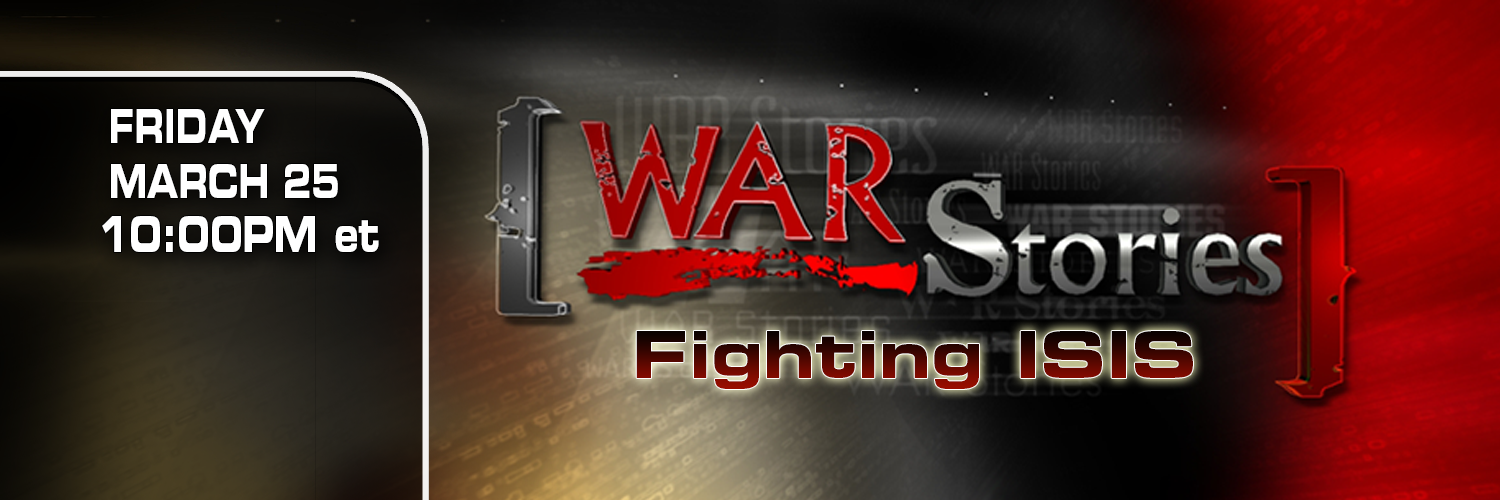 Fox News - War Stories: Fighting ISIS