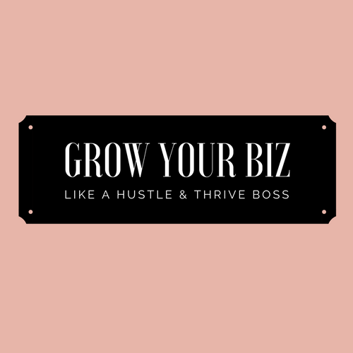 Grow your Biz like a boss.png