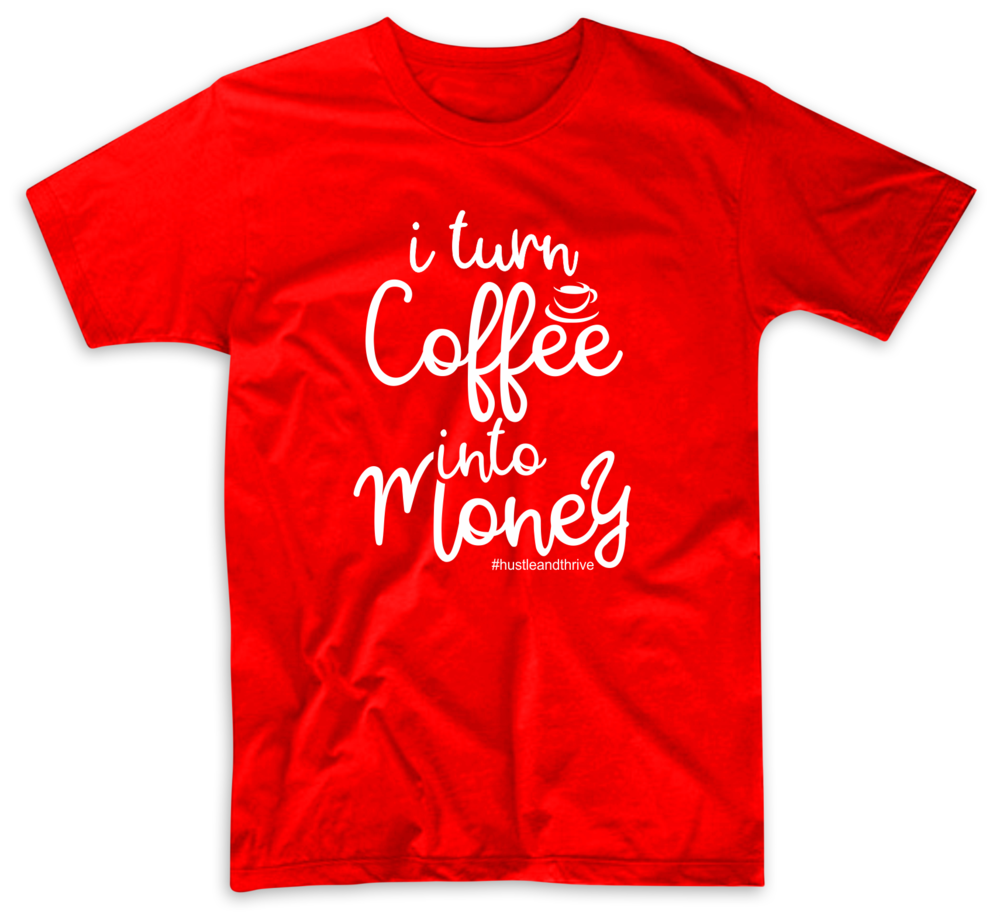 Do you hustle with caffeine?  Do you turn coffee meetings into income?  However you function, make sure you are turning that coffee into money by the end of the day!
