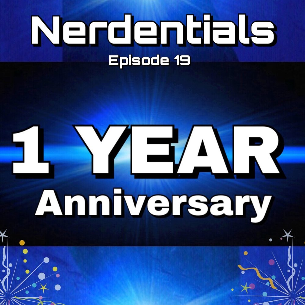 - Welcome to Nerdentials! Your weekly dose of the Nerdy essentials! Hey Nerds! This is our OFFICIAL ONE YEAR ANNIVERSARY as Nerdentials! We started on Youtube then continued driving content in podcast form! So dive deep with us today in nostalgia and revery as we give nods to our roots and old and new crew members! Once we get into the meat and potatoes of this cast Joe and Josh cut their teeth on Warframe and it's new expansion