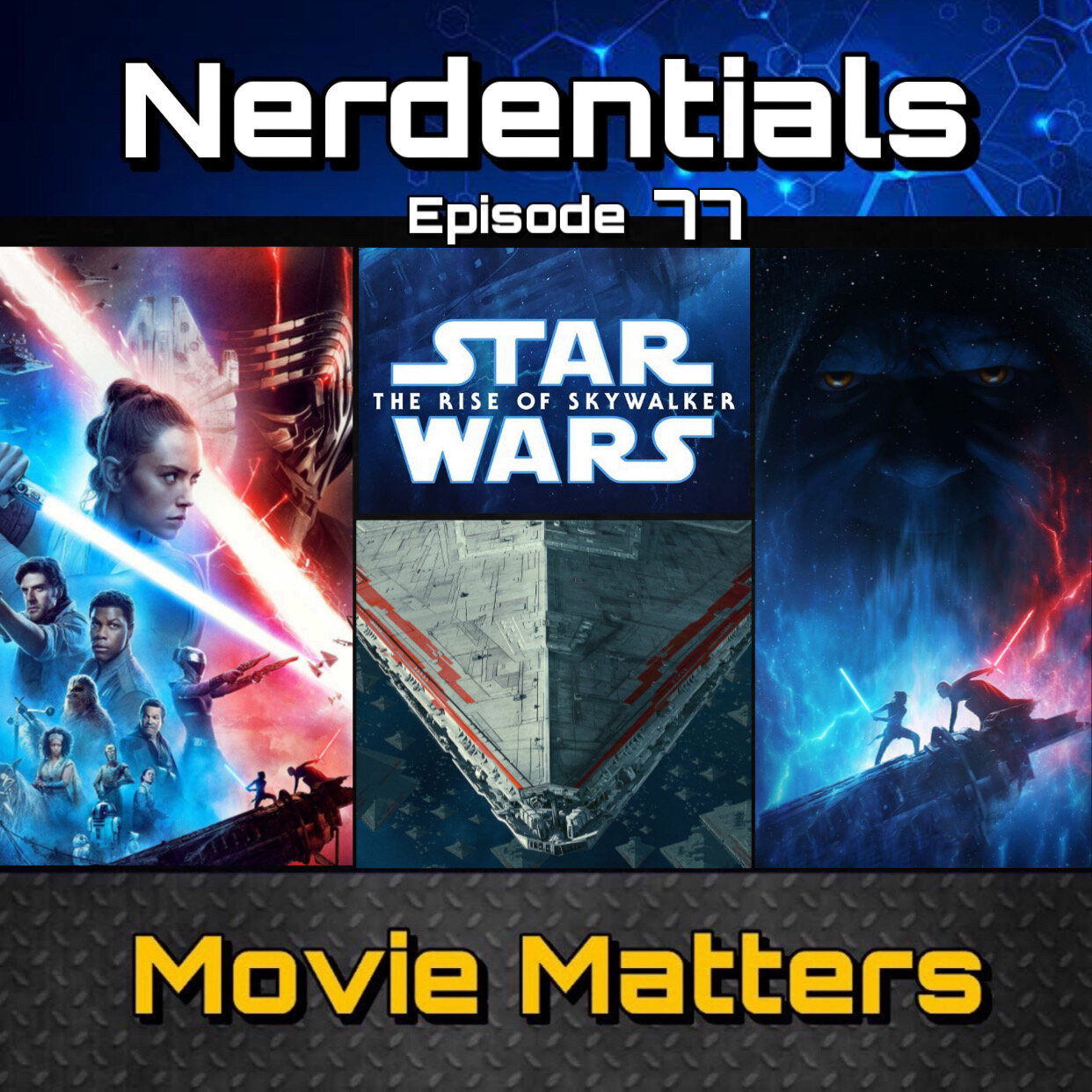 Episode 77 Star Wars The Rise Of Skywalker Review And Deep Dive Nerdentials Media