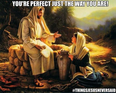 Image from https://www.facebook.com/ThingsJesusNeverSaid/