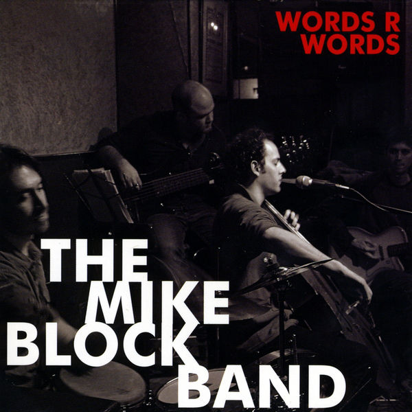 Words R Words | The Mike Block Band