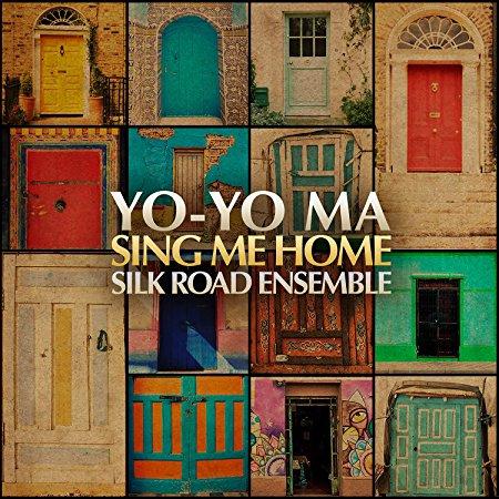 Sing Me Home - GRAMMY Award winning album by Yo-Yo Ma & the Silk Road Ensemble