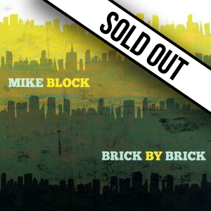 Brick by Brick | Mike Block