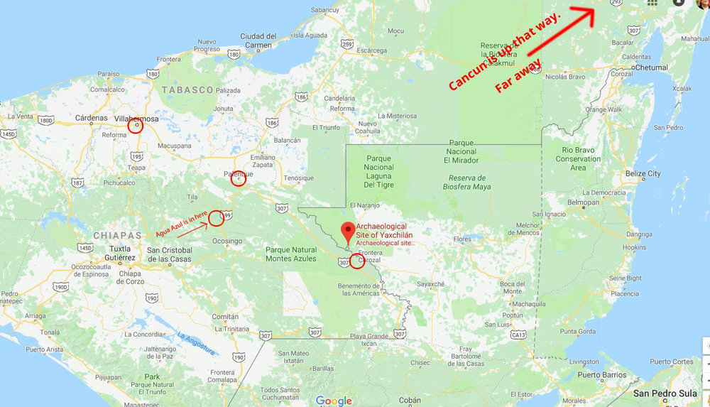 Your geography lesson: Cancun is up and out of the frame. We flew from PDX to CUN, then to Villahermosa, then drove to Palenque. We had a day trip to Agua Azul, which is deceptively close on the map. We also day-tripped to Frontera Corozal so we could visit Yaxchilan - that road trip is longer mileage wise but significantly faster as it's all on a main road.