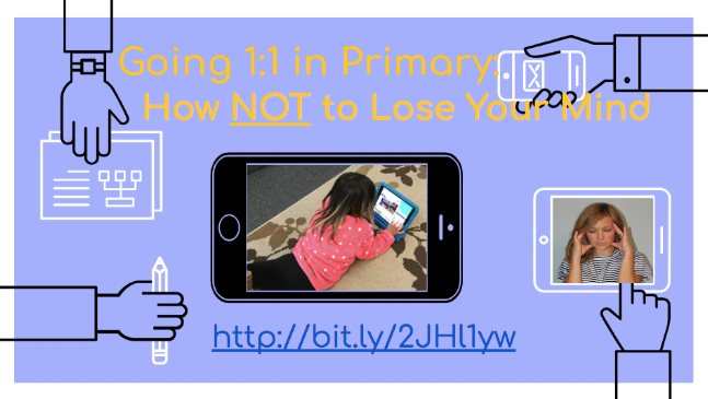 "Going 1:1 in Primary: How NOT to Lose Your Mind    Oh, no… it's happening. Your classroom or school is going 1:1 and you have no idea where to start. Let's turn ""Oh, no…"" into ""Oh, YES!"" as you learn the Four P's of introducing EdTech into your elementary classroom full time. I will share with you tips and tricks I have learned and/or used in my very own classroom to help young students learn that iPads and other devices are more than a toy, they are a powerful learning TOOL!"