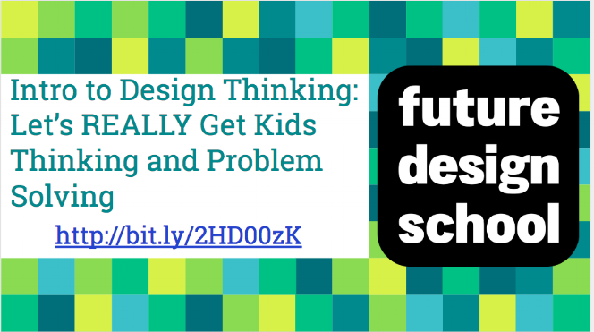 Intro to Design Thinking: Let's REALLY Get Kids Thinking and Problem Solving    Heard of PBL, but don't know how to implement it? Come to this session if you are fired up about helping kids see opportunity where there are challenges, want to foster creativity, encourage them to pursue their curiosity, and empower them to reshape the world around them! This session is for educators ready for a taste of the design thinking process created and designed by Future Design School. You will learn how to introduce the idea of REAL Problem/Project Based Learning though introduction activities that you will experience yourself in this session and carry into your own classroom. Let's get the thinking started!
