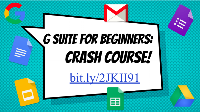 G Suite for Beginners: CRASH COURSE!      This session is for all of you beginners ready to dive into the World of Google Suite! Get ready to learn a little about 5 Google tools and to take with you the understanding that G Suite as a tool that can transform any classroom, K-12. Let's Get Googley!