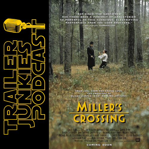 Millers Crossing TJPodcast Square.png